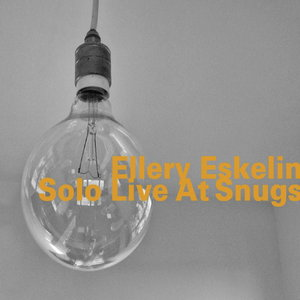 ELLERY ESKELIN - Solo Live At Snugs cover