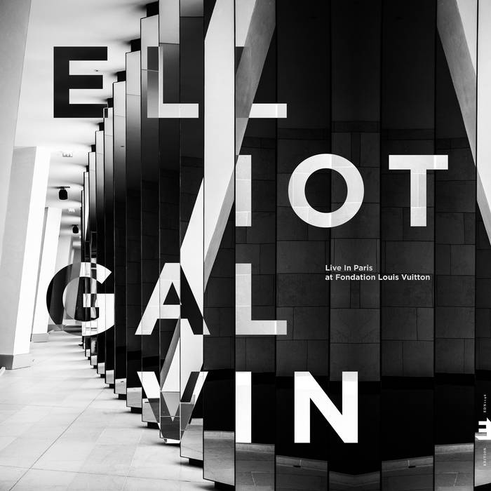 ELLIOT GALVIN - Live In Paris, At Fondation Louis Vuitton cover