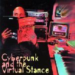 ELLIOTT SHARP - ARC 3 Cyberpunk And The Virtual Stance 1984-88 cover