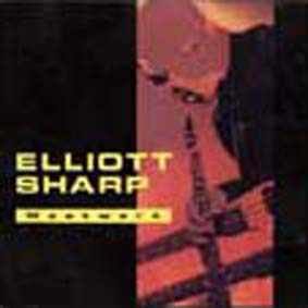 ELLIOTT SHARP - Westwerk cover