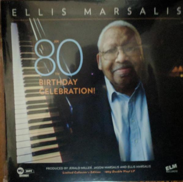 ELLIS MARSALIS - An 80th Birthday Celebration! cover