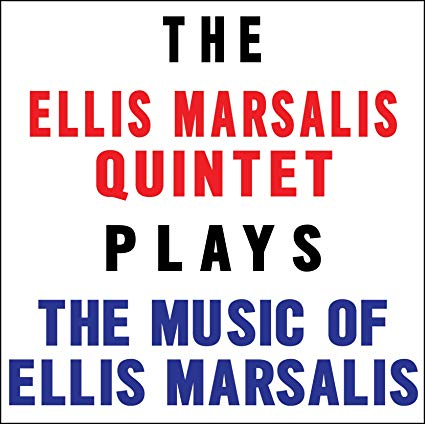 ELLIS MARSALIS - Plays The Music Of Ellis Marsalis cover