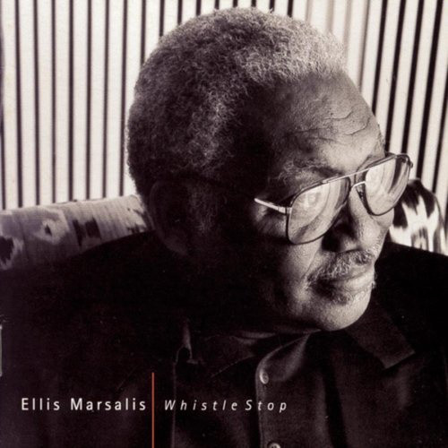 ELLIS MARSALIS - Whistle Stop cover
