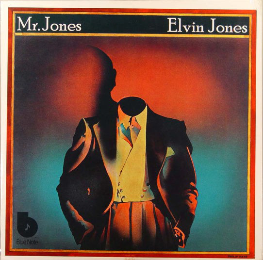 ELVIN JONES - Mr. Jones cover