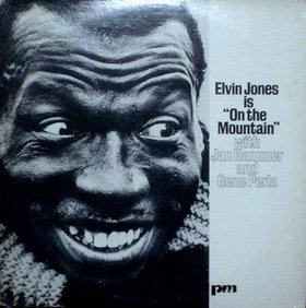 ELVIN JONES - Is On The Mountain cover