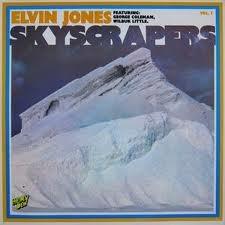 ELVIN JONES - Skyscrapers Vol. 1 cover