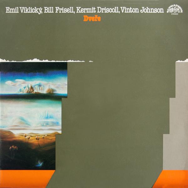 EMIL VIKLICKÝ - Dveře / Door (with Bill Frisell, Kermit Driscoll, Vinton Johnson) cover
