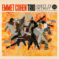 EMMET COHEN - Emmet Cohen Trio : Dirty In Detroit cover