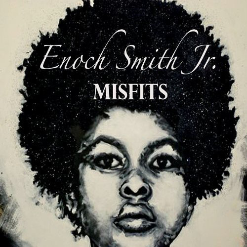 ENOCH SMITH JR. - Misfits cover