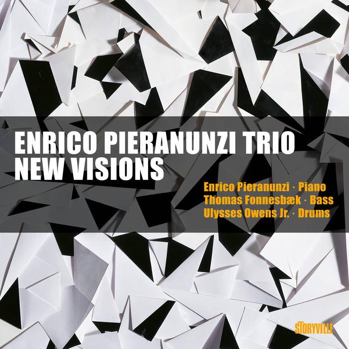 ENRICO PIERANUNZI - Enrico Pieranunzi Trio : New Visions cover