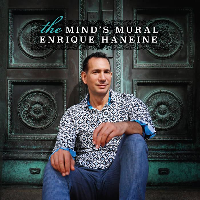 ENRIQUE HANEINE - The Minds Mural cover