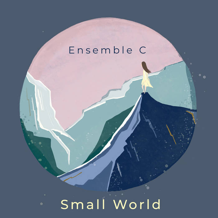 ENSEMBLE C - Small World cover
