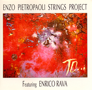 ENZO PIETROPAOLI - String Project : To ... cover