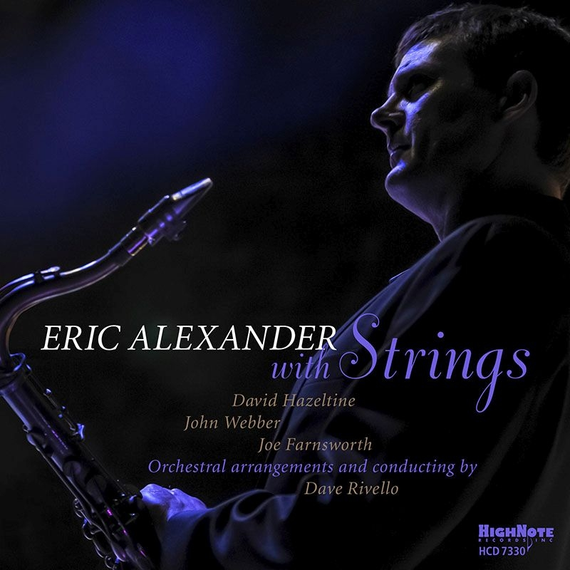 ERIC ALEXANDER - Eric Alexander with Strings cover