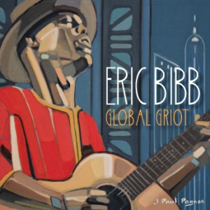ERIC BIBB - Global Griot cover