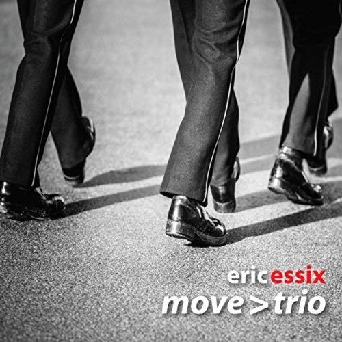 ERIC ESSIX - Eric Essix's Move: Trio cover
