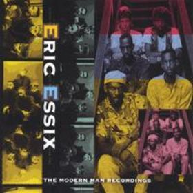 ERIC ESSIX - The Modern Man Recordings cover
