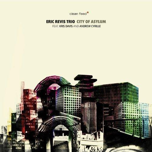 ERIC REVIS - City of Asylum cover