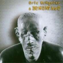 ERIC SCHAEFER - Eric Schaefer & Demontage cover