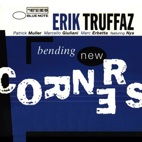 ERIK TRUFFAZ - Bending New Corners cover