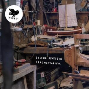 ERLEND APNESETH - Fragmentarium cover
