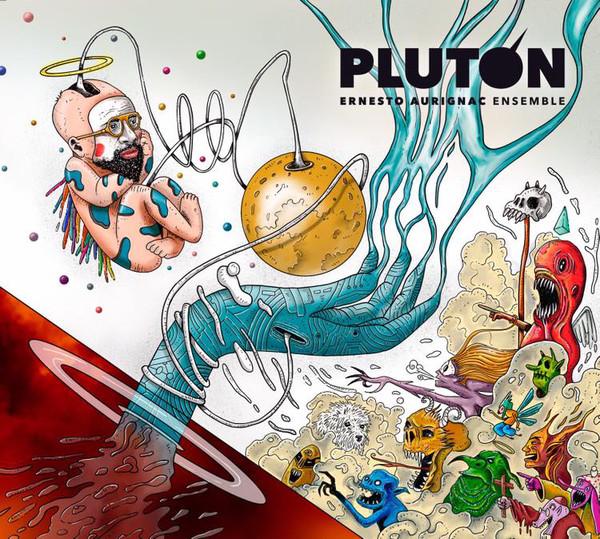 ERNESTO AURIGNAC - Ernesto Aurignac Ensemble : Plutón cover
