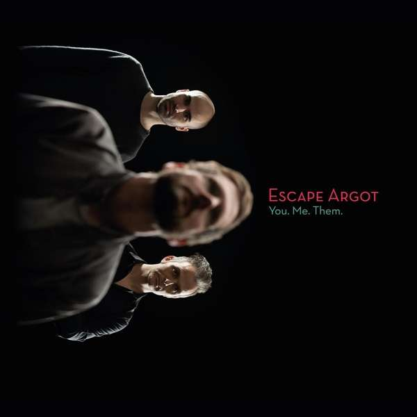 ESCAPE ARGOT - You. Me. Them. cover