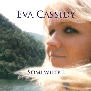 EVA CASSIDY - Somewhere cover
