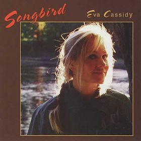 EVA CASSIDY - Songbird cover
