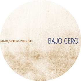 EVA NOVOA - Novoa, Moreno, Prats Trio : Bajo Cero cover
