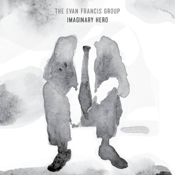 EVAN FRANCIS - Imaginary Hero cover