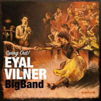 EYAL VILNER - Eyal Vilner Big Band : Swing Out! cover