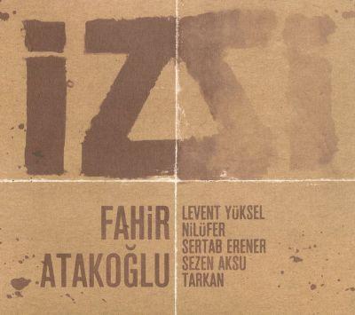 FAHIR ATAKOĞLU - İz cover