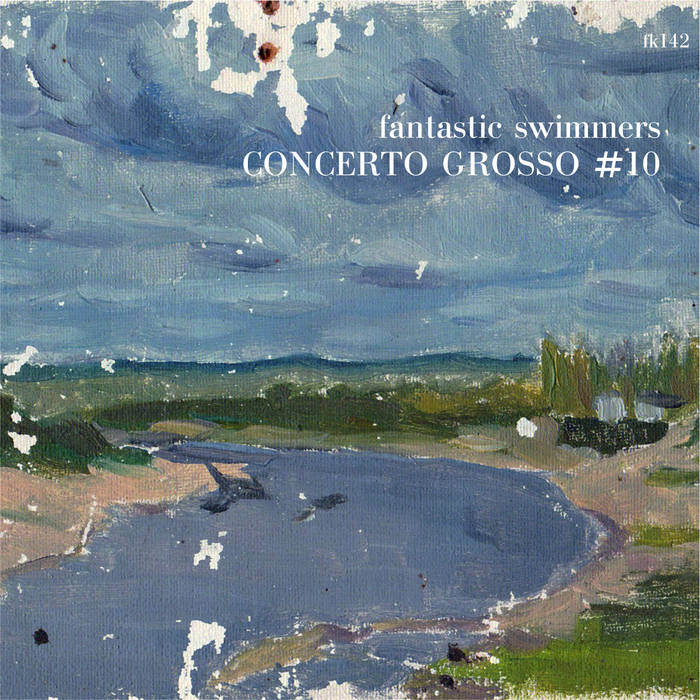 FANTASTIC SWIMMERS - Concerto Grosso #10 cover