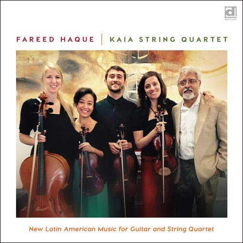FAREED HAQUE - New Latin American Music For Guitar And String Quartet cover