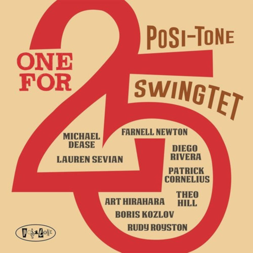 FARNELL NEWTON - Posi-Tone Swingtet : One For 25 cover