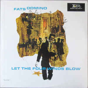 FATS DOMINO - Let The Four Winds Blow cover