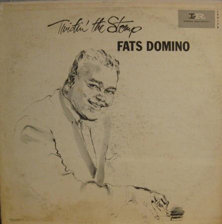 FATS DOMINO - Twistin' The Stomp cover