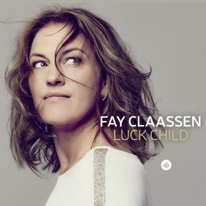 FAY CLAASSEN - Luck Child cover