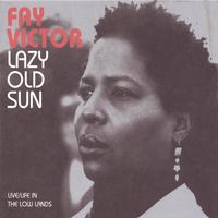 FAY VICTOR - Lazy Old Sun cover