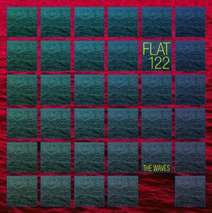 FLAT 122 - The Waves cover
