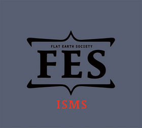 FLAT EARTH SOCIETY - Isms cover