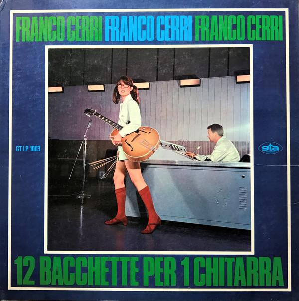 FRANCO CERRI - 12 Bacchette per una chitarra cover