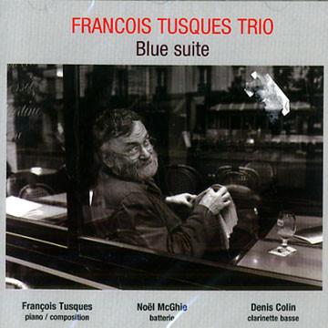 FRANÇOIS TUSQUES - Blue Suite cover