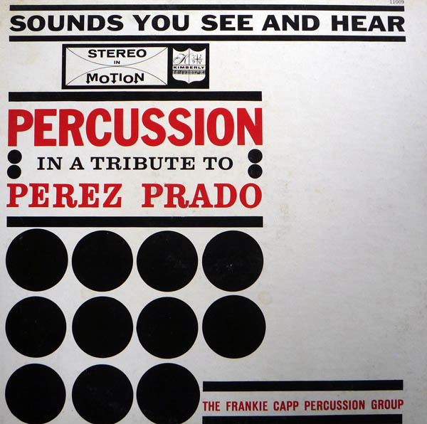 The Frankie Capp Percussion Group - In A Tribute To Harry James