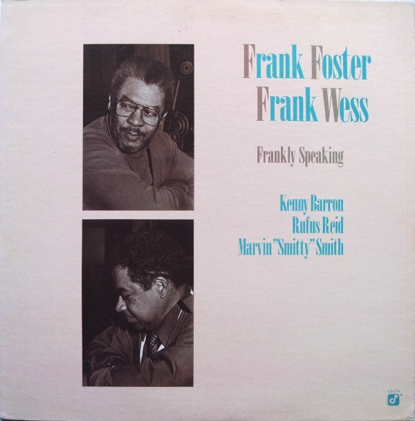 FRANK FOSTER - Frank Foster, Frank Wess : Frankly Speaking cover