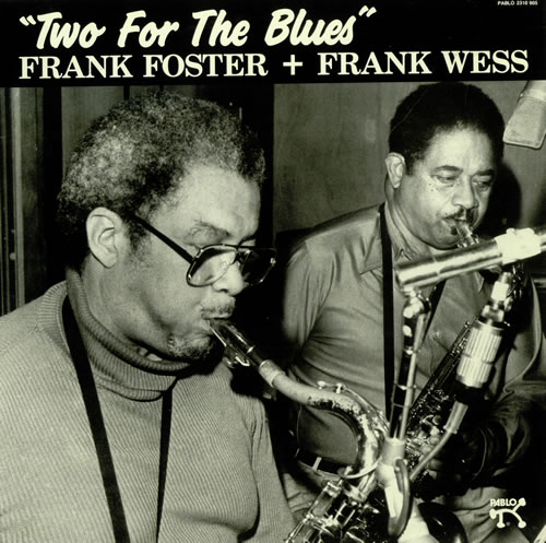 FRANK FOSTER - Frank Foster + Frank Wess : Two For The Blues cover