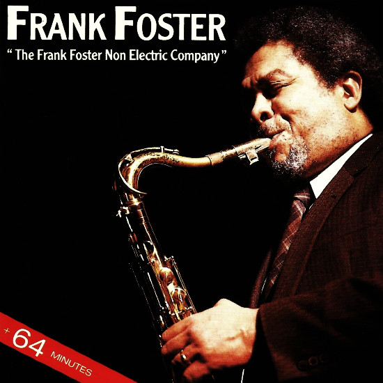 FRANK FOSTER - The Frank Foster Non Electric Company cover
