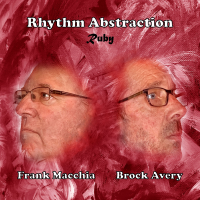 FRANK MACCHIA - Frank Macchia / Brock Avery : Rhythm Abstraction - Ruby cover