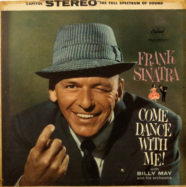 FRANK SINATRA - Come Dance With Me! (with Billy May And His Orchestra) cover